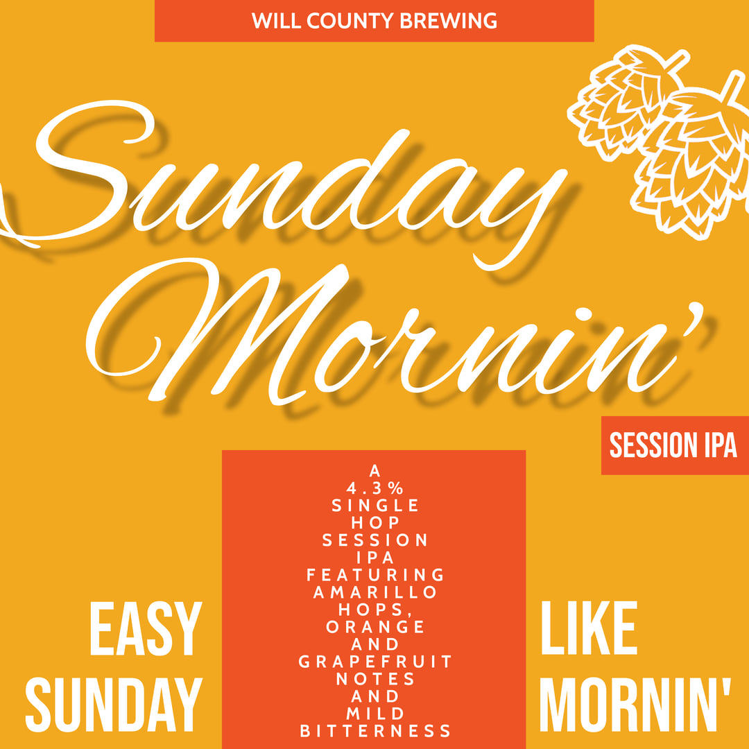 Label for Sunday Morning from Will County Brewing Company