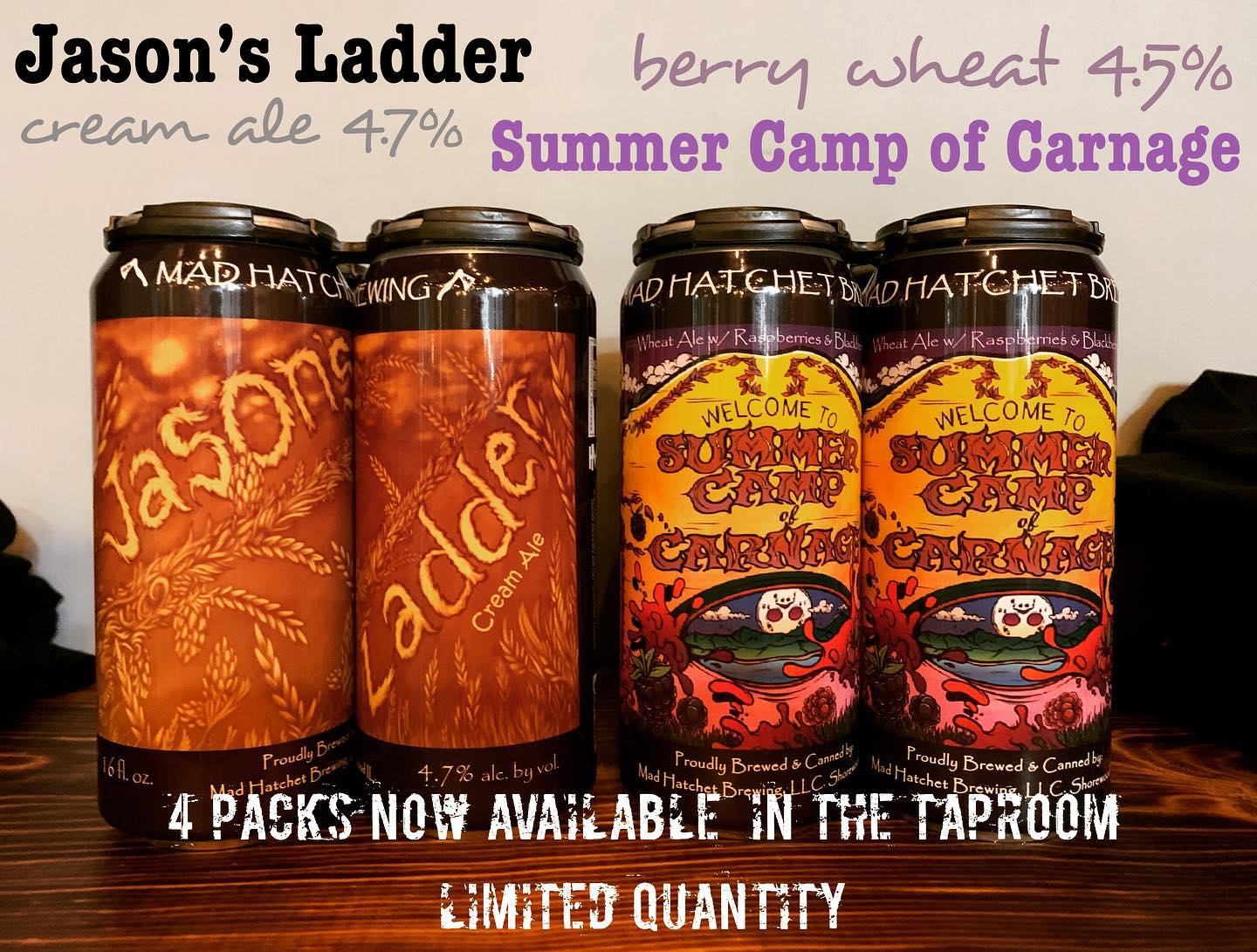Two Four Packs at Mad Hatchet Brewing, Jason's Ladder and Summer Camp of Carnage with Berries