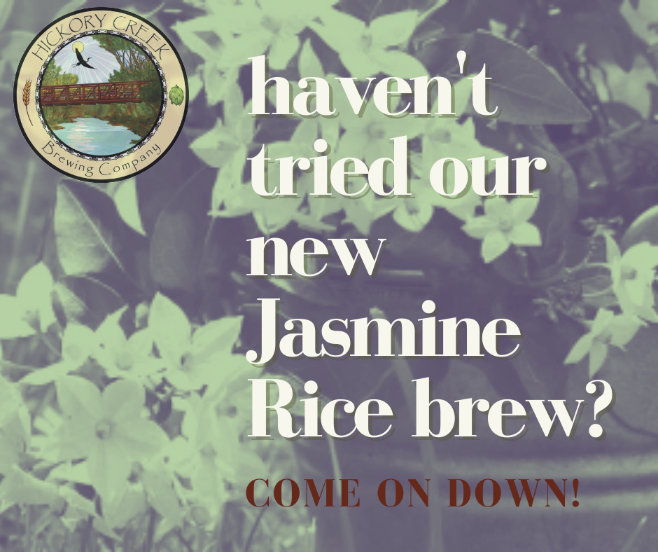 Graphic mentioning new Jasmine Rice Brew from Hickory Creek Brewing Company