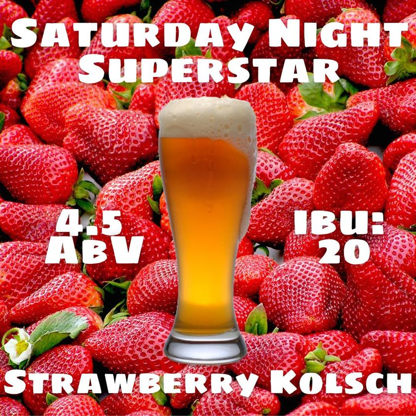 Graphic of a beer in front of strawberries.  Saturday Night Superstar in text