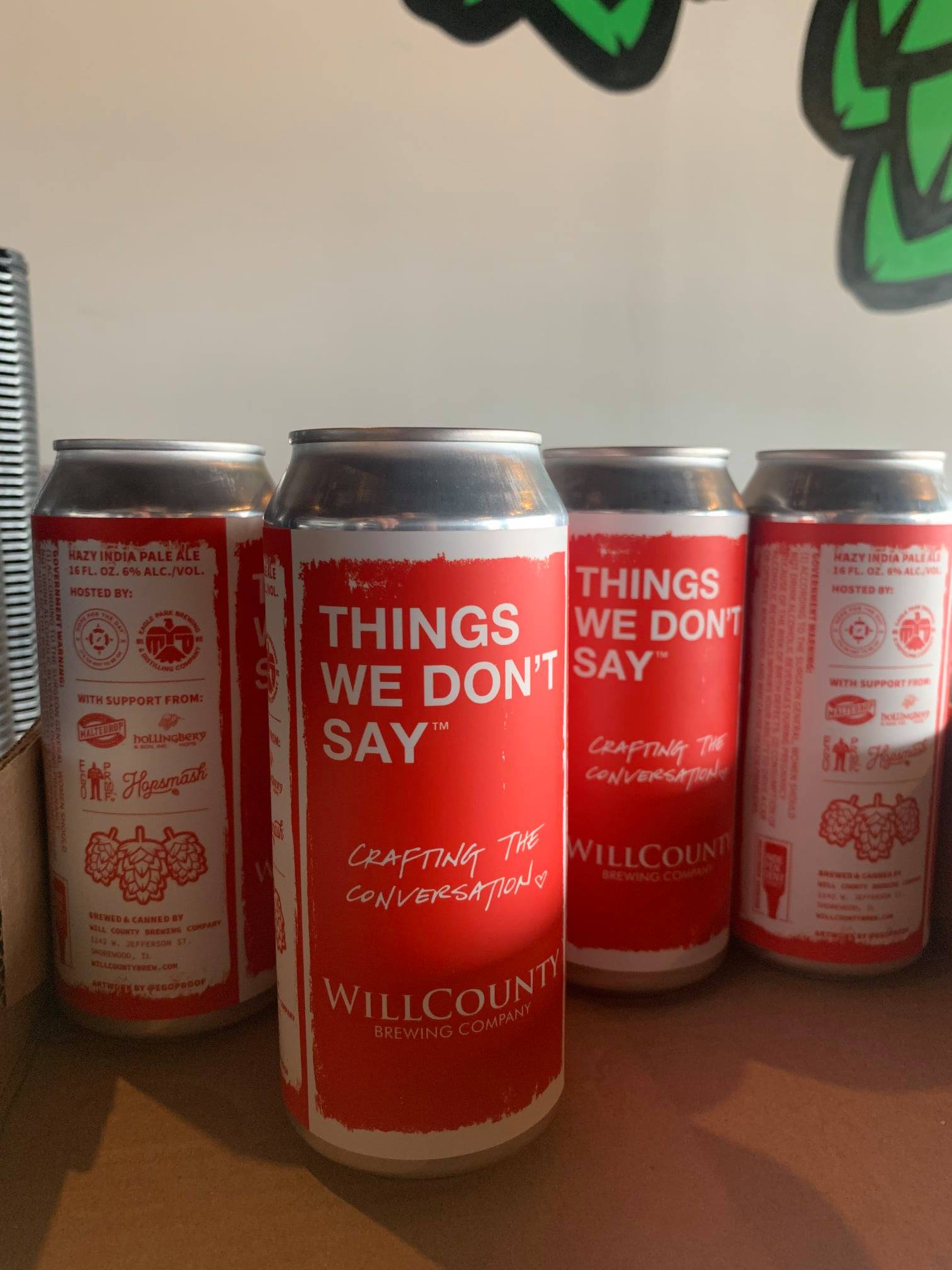 Cans of Thigns We Dont' Say at Will County Brewing  COmpany