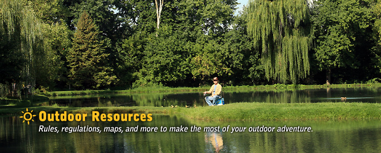 Outdoor Resources - Rules, regulations, maps, and more to make the most of your outdoor adventure.