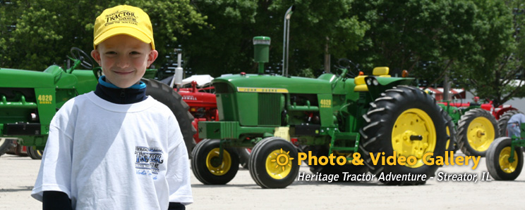 Photo & Video Gallery - Heritage Tractor Adventure - Streator, IL