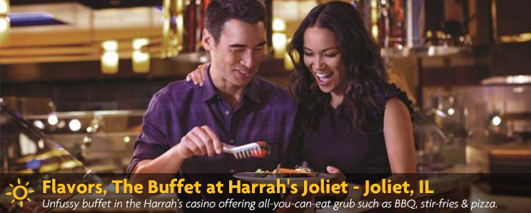 Flavors, The Buffet at Harrah's Joliet
